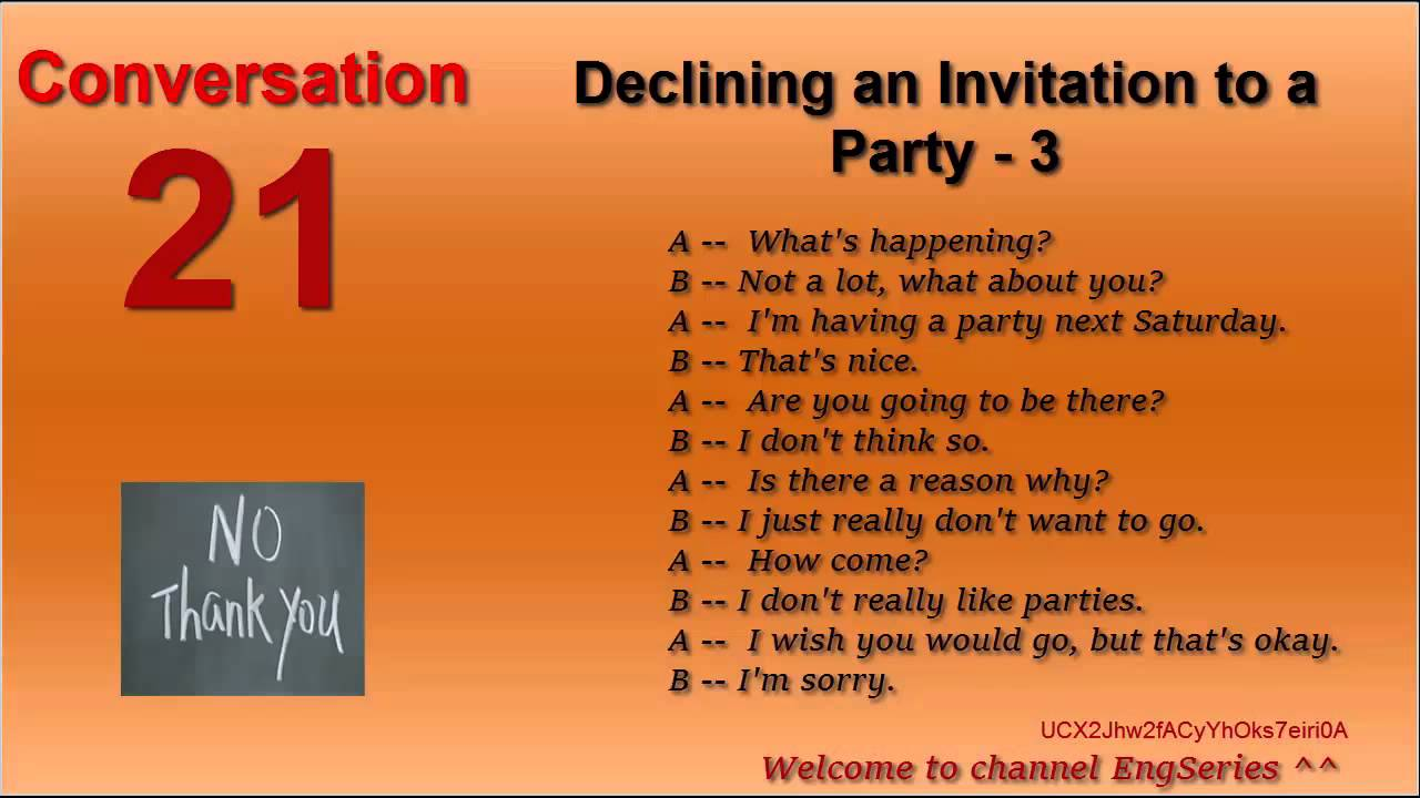 English Conversation 21 Declining an Invitation to a Party 1 2 3