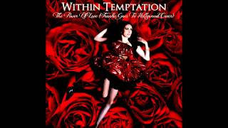 Within Temptation - The Power Of Love (Frankie Goes To Hollywood Cover)