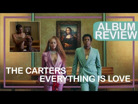 REVIEW || The Carters (Beyoncé & Jay - Z) - EVERYTHING IS LOVE