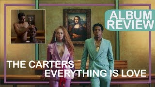 REVIEW || The Carters (Beyoncé & Jay-Z) - EVERYTHING IS LOVE
