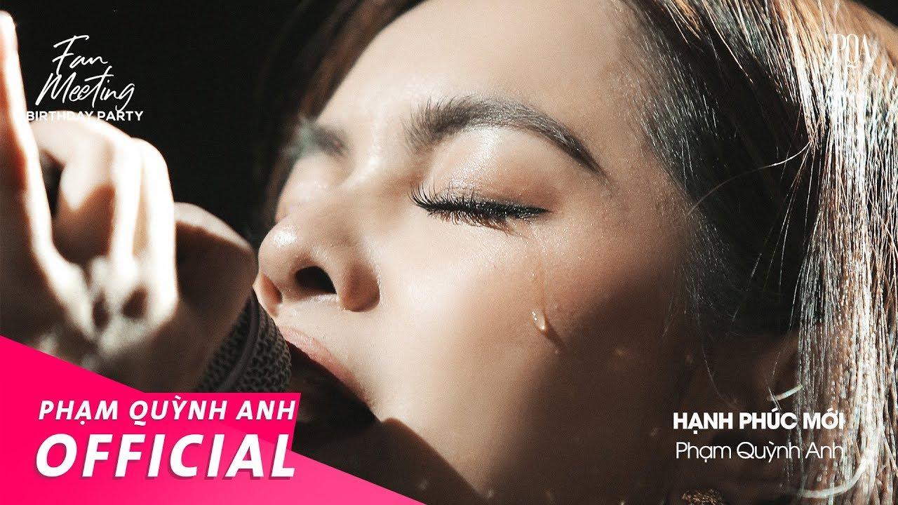 Hạnh Phúc Mới | Phạm Quỳnh Anh | Fan Meeting