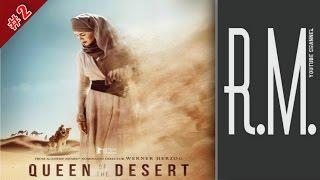 Королева пустыни - Премьера (мир): 06.02.2015