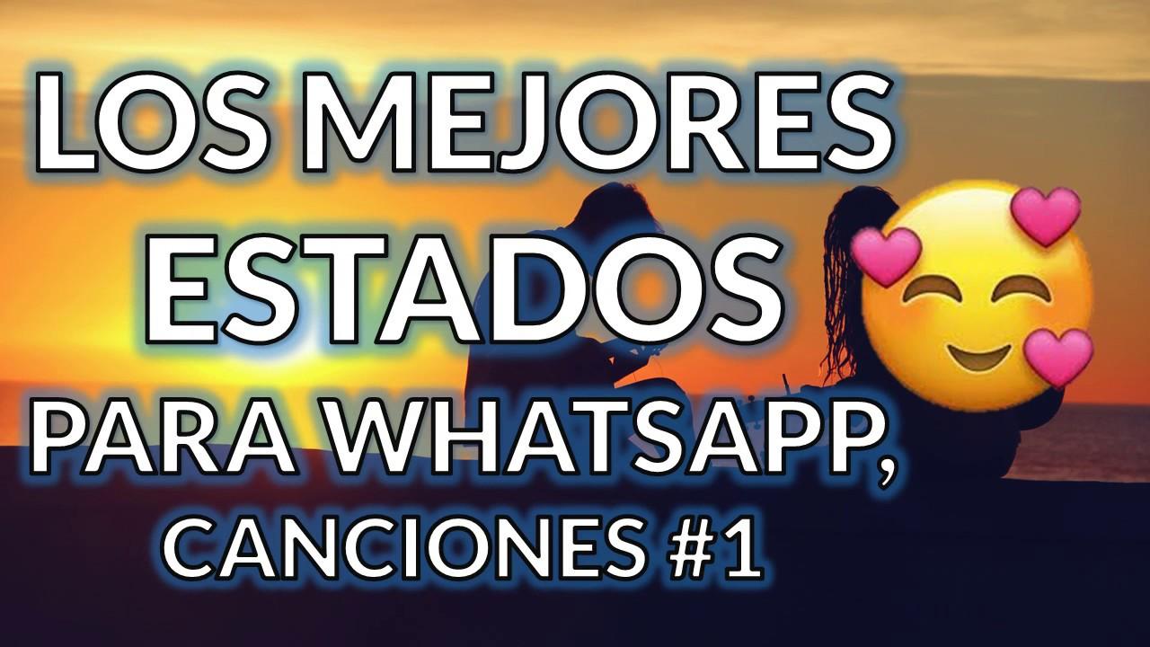 Estados Para Whatsapp De Canciones Frases De Amor Estados Bonitos Originales Y Cortos 1
