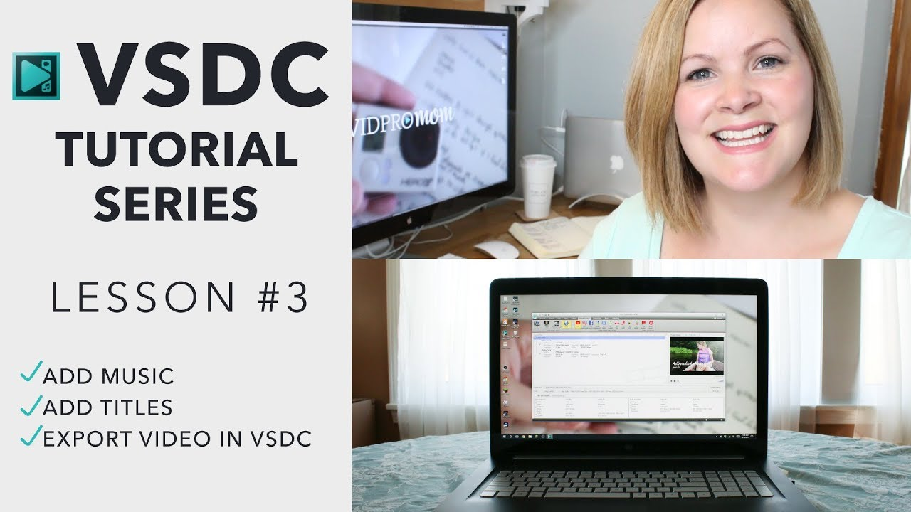 VSDC Video Editor – How to add music, titles, and export videos with VSDC  [3/3]