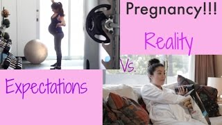 Pregnancy Expectations Vs. Reality