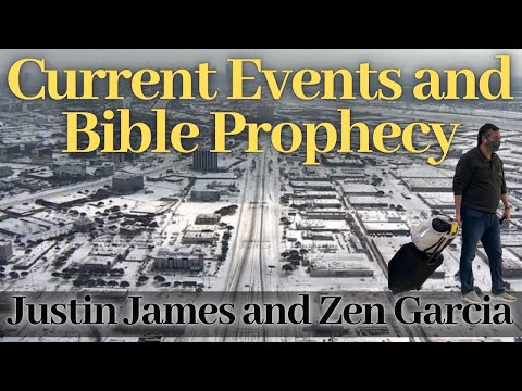 February 2021 Current Events and Bible Prophecy with Justin James and Zen Garcia
