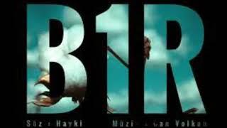 Hayki-B1R 30 Dakikalık Versiyon