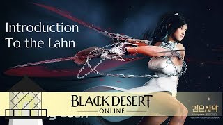 An Intro to the Lahn: BDO's Newest Class
