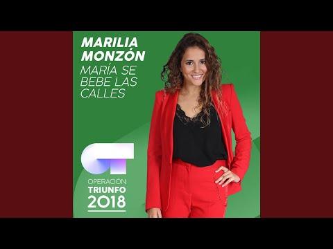 María Se Bebe Las Calles (Operación Triunfo 2018)