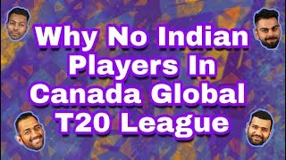 Watch Why No Indian Player Playing In Global T20 Canada League