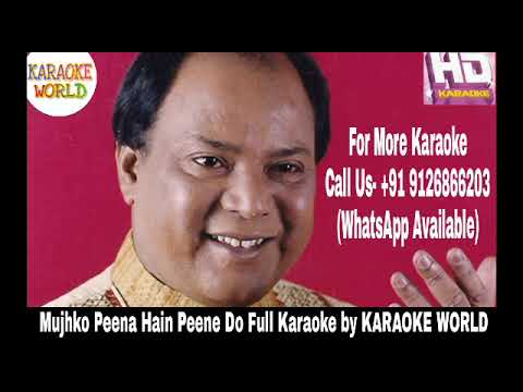 Mujhko Peena Hai Peene Do Songs Download