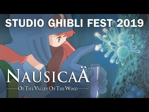 nausicaä-of-the-valley-of-the-wind---35th-anniversary---studio-ghibli-fest-2019-trailer