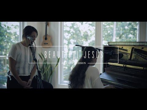 Beautiful Jesus Piano Chords Jonathan David Melissa Helser