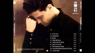 Luis Miguel - 01 - Si Te Vas