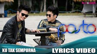Gambar cover Pasto - Ku Tak Sempurna (Official Lyric Video)