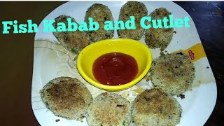 Fish  Kabab  and  Cutlet  Recipe