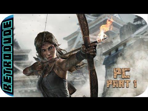 Tomb Raider 2013 PC part 1