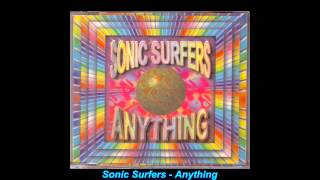 Sonic Surfers - Anything (Magical Mystery Mix)