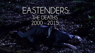 EastEnders: The Deaths 2000-2015