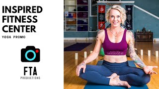 FTA Productions | Inspired Fitness Training Center Yoga Promo Video