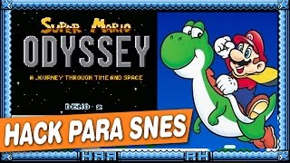 Super Mario Odyssey - A Journey Through Time and Space - HACK - SNES