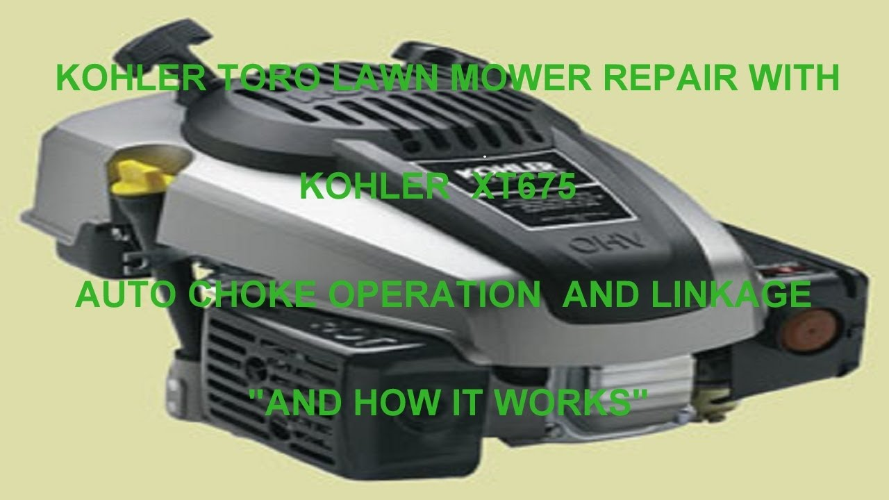 TORO LAWN MOWER REPAIR WITH KOHLER XT675 AUTO CHOKE OPERATION AND ...