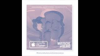 Mustache and Beard - (Full Album)