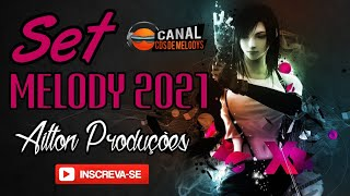 SET MELODY 2021 - AILTON PRODUÇÕES - JANEIRO