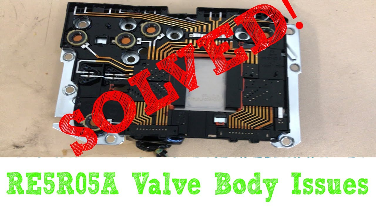 Solved Re5r05a Valve Body Issues Tcm Solenoid Nissan