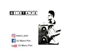 Gambar cover MixTape Classic for DJ Mano Pim (AllStylles) Remix 2017