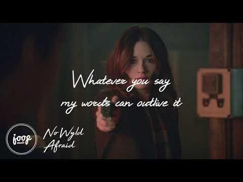 No Wyld - Afraid (Lyrics   Teen Wolf)