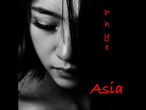 Asia by Phye (Official Music Video)