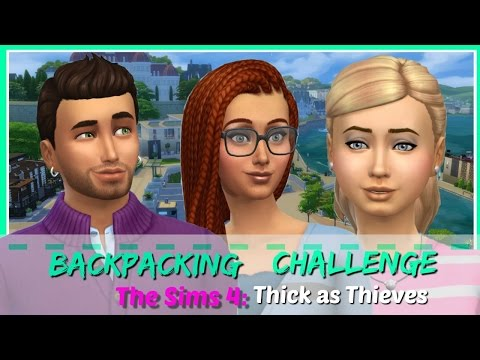 TS4| Backpacking Challenge | Chapter 12 | Thick as Thieves