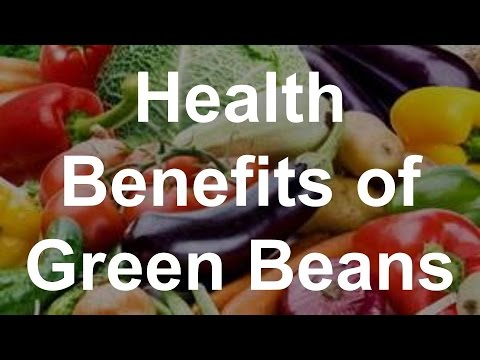 Health Benefits of Green Beans - Superfoods