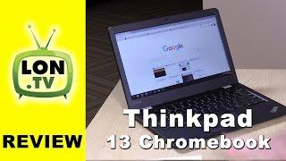 Thinkpad Chromebook 13 Review - Lenovo's business Chromebook