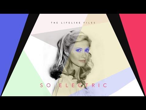 """LIFELIKE """"SO ELECTRIC"""""""