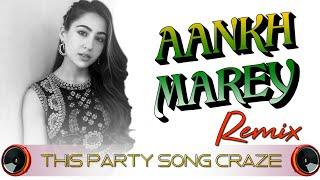 Aankh Marey || DJ || Simmba || New Style Dance Mix || Dj Sani || Mp3 And Flp Download