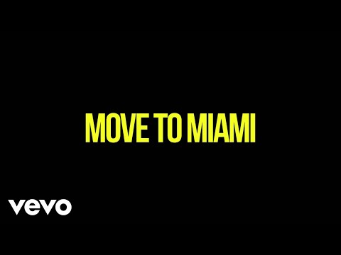 Enrique Iglesias - MOVE TO MIAMI ft. Pitbull (Lyric Video)