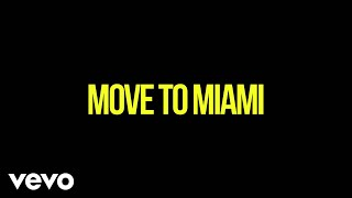 Enrique Iglesias - MOVE TO MIAMI (Lyric Video) ft. Pitbull thumbnail