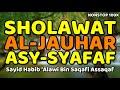 SHALAWAT AL JAUHAR ASYSYAFAF