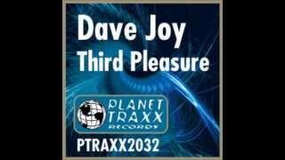 Dave Joy - Third Pleasure (Original Mix) (2003)