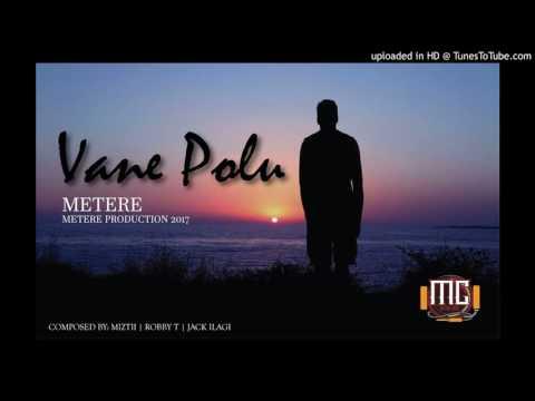 Metere - Vane Polu