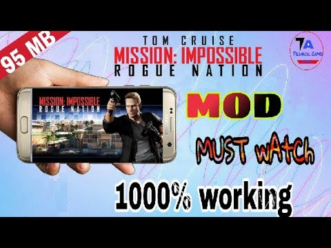 How To Download Mission Impossible Rogue Nation|| Mod With Unlimited Ammo || 2018 Hindi/Urdu