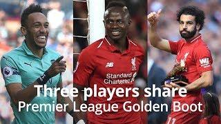 Salah, Mane & Aubameyang Share Premier League Golden Boot