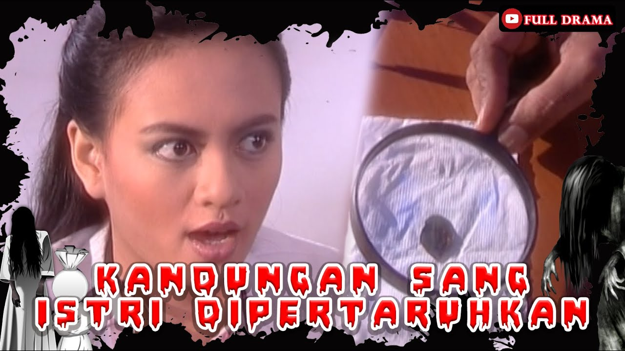 Download KANDUNGAN SANG ISTRI DIPERTARUHKAN - NGIPRI | AZAB SPESIAL