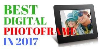 Best Digital Photoframe | Top 5 Digital Photoframe for your Family in 2017