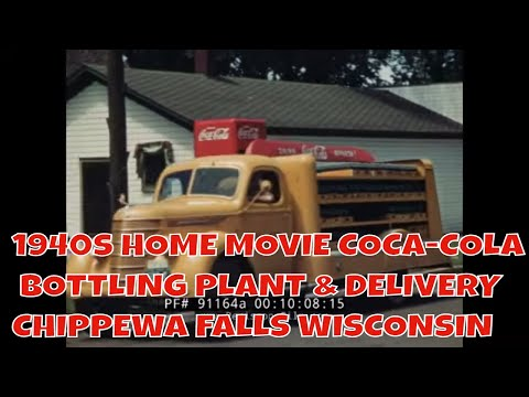 1940s HOME MOVIE COCA-COLA BOTTLING PLANT & DELIVERY  CHIPPEWA FALLS  WISCONSIN (SILENT FILM) 91164a
