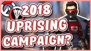 Overwatch - 2018 UPRISING CAMPAIGN IDEAS & EXPECTATIONS