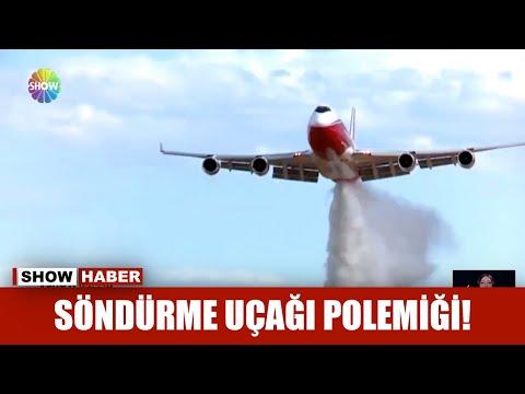 Söndürme uçağı polemiği!