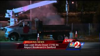 Gas leak shuts down 17-92 at Airport Boulevard in Sanford